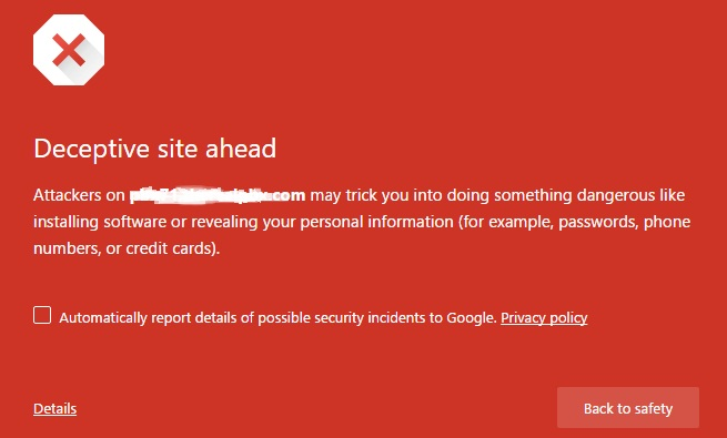 Deceptive site ahead - chrome warning